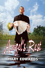 Angel's Rest ebook by Mary Edwards