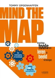 Mind the map - krachtige tools om leren in beeld te brengen ebook by Tommy Opgenhaffen