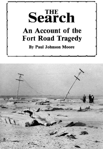 The search an account of the fort road tragedy ebook by roderick the search an account of the fort road tragedy ebook by roderick moore fandeluxe Document