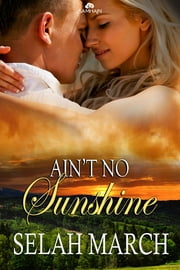 Ain't No Sunshine ebook by Selah March