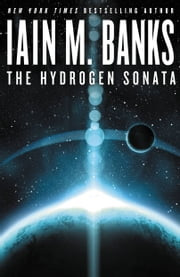 The Hydrogen Sonata ebook by Iain M. Banks