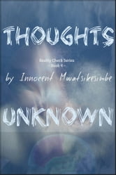 Thoughts Unknown ebook by Innocent Mwatsikesimbe