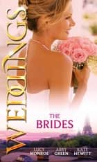 Weddings: the Brides: The Shy Bride / Bride in a Gilded Cage / The Bride's Awakening (Mills & Boon M&B) ekitaplar by Lucy Monroe, Abby Green, Kate Hewitt