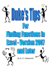 Duke's Tips For Finding Functions in Excel: Version 2007 and Later ebook by Kobo.Web.Store.Products.Fields.ContributorFieldViewModel