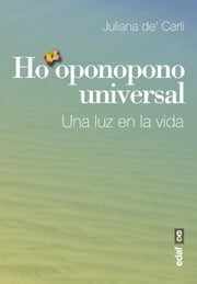 Ho'oponopono universal ebook by Juliana De' Carli