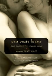 Passionate Hearts - The Poetry of Sexual Love ebook by
