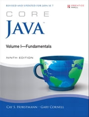 Core Java Volume I--Fundamentals ebook by Cay S. Horstmann,Gary Cornell