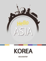 Hello Asia, Korea - Korea, possessing the spirit of tiger ebook by Hyundai Research Institute