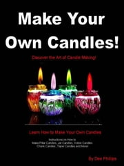 Make Your Own Candles ebook by Dee Phillips