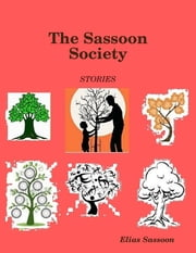 The Sassoon Society ebook by Elias Sassoon