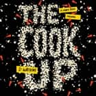 The Cook Up - A Crack Rock Memoir audiobook by D. Watkins