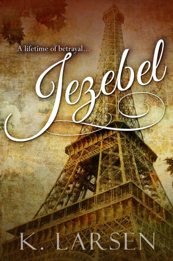 Jezebel ebook by K Larsen