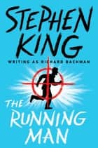 The Running Man ebook by Stephen King