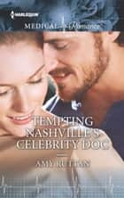 Tempting Nashville's Celebrity Doc ebook by Amy Ruttan