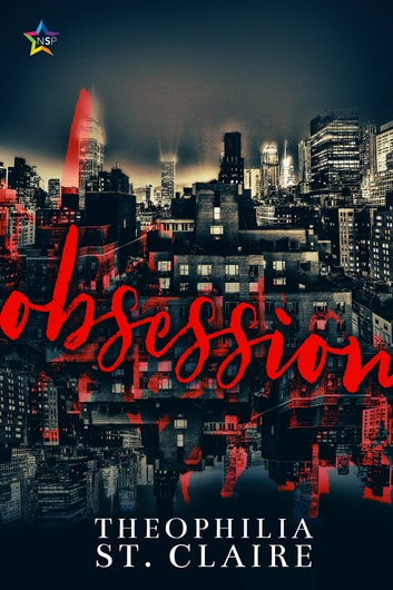 Obsession ebook by Theophilia St. Claire