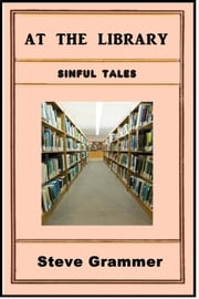 At The Library ebook by Steve Grammer