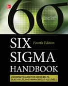 The Six Sigma Handbook, Fourth Edition ebook by Thomas Pyzdek,Paul Keller
