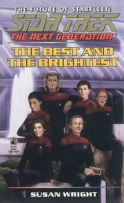 The Best and the Brightest ebook by Susan Wright