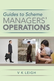 Guides to Scheme Managers' Operations ebook by V K Leigh