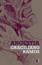 Angústia eBook by Graciliano Ramos