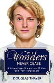 Will Wonders Never Cease ebook by Douglas Thayer