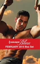 Harlequin Blaze February 2015 Box Set ebook by Tawny Weber,Isabel Sharpe,Samantha Hunter,Susanna Carr