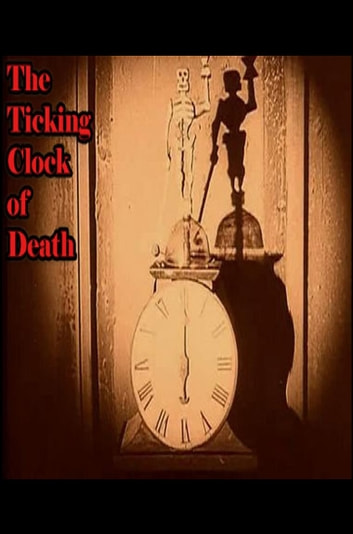 The Ticking Clock of Death ebook by Johnny Buckingham