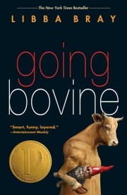 Going Bovine ebook by Libba Bray