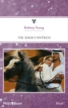 The Sheik's Mistress ebook by Brittany Young