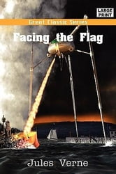 Facing the Flag ebook by Jules Verne