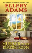 Murder in the Reading Room 電子書籍 by Ellery Adams