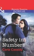 Safety in Numbers (Mills & Boon Intrigue) ebook by Carla Cassidy