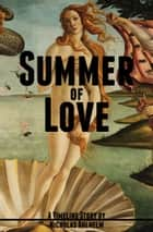 Summer of Love ebook by Nicholas Ahlhelm