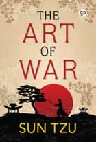 The Art of War ebook by Sun Tzu, GP Editors