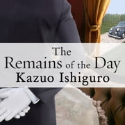 The Remains of the Day audiobook by Kazuo Ishiguro