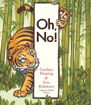 Oh, No! ebook by Candace Fleming,Eric Rohmann