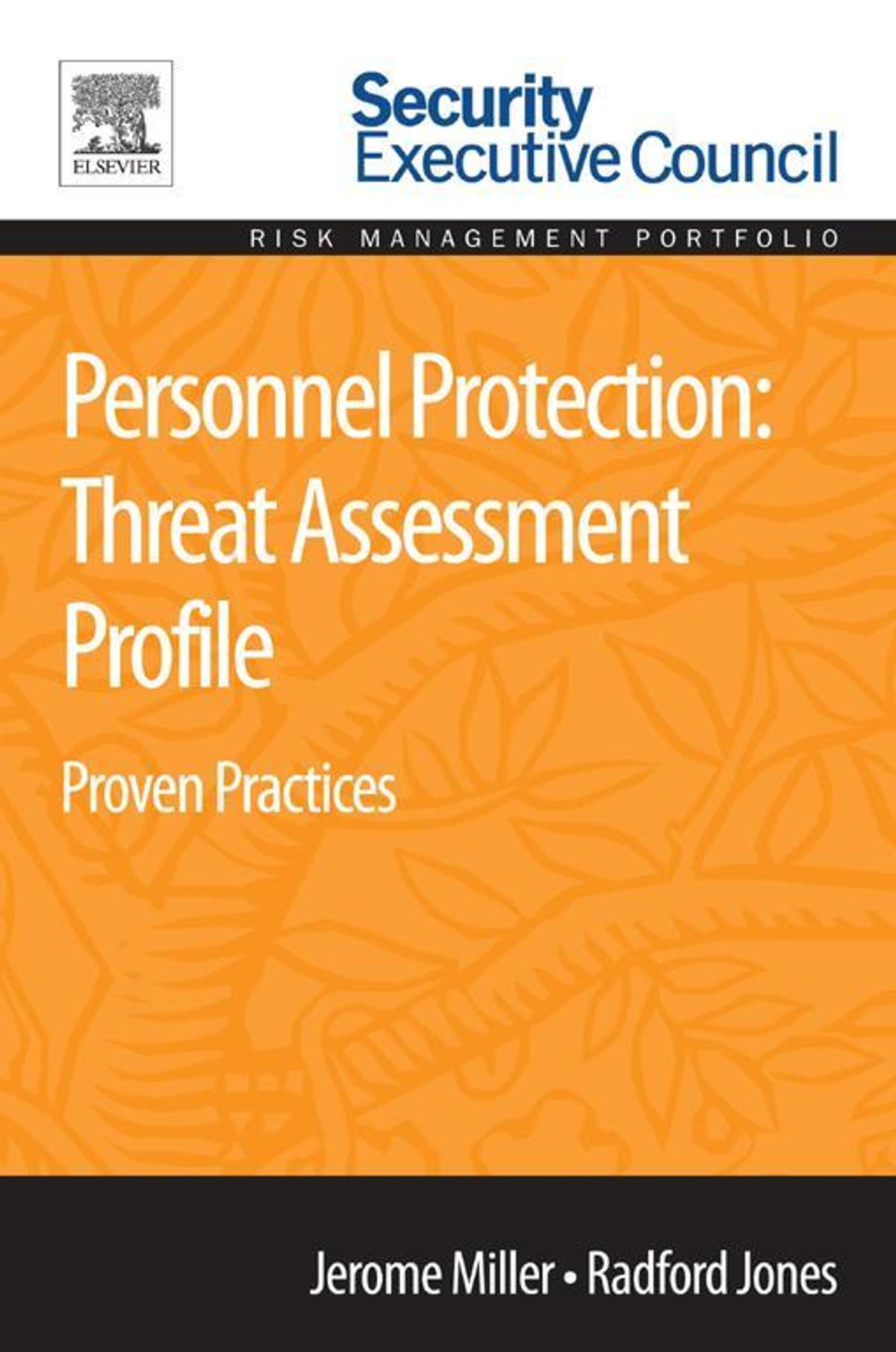 Personnel Protection: Threat Assessment Profile. Proven Practices