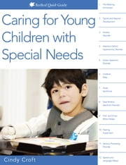 Caring for Young Children with Special Needs ebook by Cindy Croft