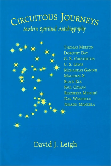 Circuitous Journeys - Modern Spiritual Autobiography ebook by David J. Leigh