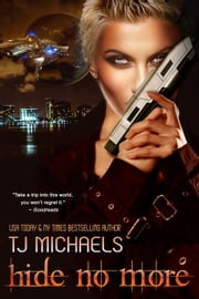 Hide No More ebook by T.J. Michaels