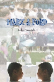 Marx & Ford ebook by Luke Marusiak