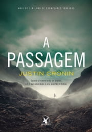A Passagem ebook by Justin Cronin