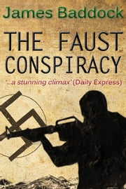 The Faust Conspiracy ebook by James Baddock