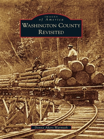 Washington County Revisited ebook by Donna Akers Warmuth