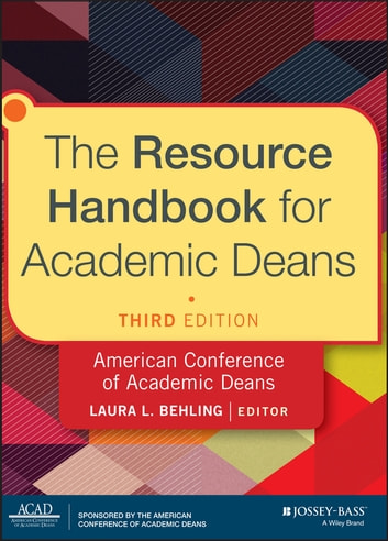The Resource Handbook for Academic Deans ebook by Laura L. Behling