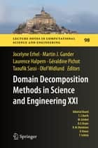Domain Decomposition Methods in Science and Engineering XXI ebook by Jocelyne Erhel,Martin J. Gander,Laurence Halpern,Geraldine Pichot,Taoufik Sassi,Olof B Widlund