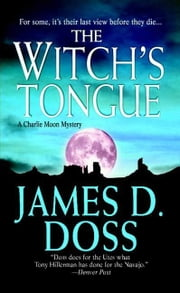 The Witch's Tongue ebook by James D. Doss