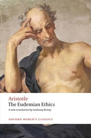 The Eudemian Ethics ebook by Anthony Aristotle,Anthony Kenny