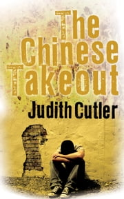 The Chinese Takeout ebook by Judith Cutler