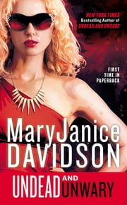 Undead and Unwary - A Queen Betsy Novel ebook by MaryJanice Davidson